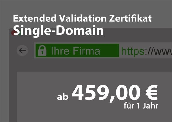 Extended-Validiertes – Single Domain Zertifikat